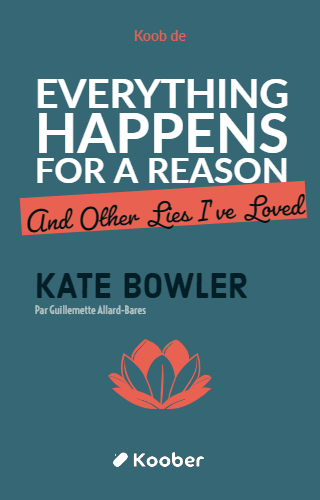 Everything Happens For A Reason (And Other Lies I've Loved)