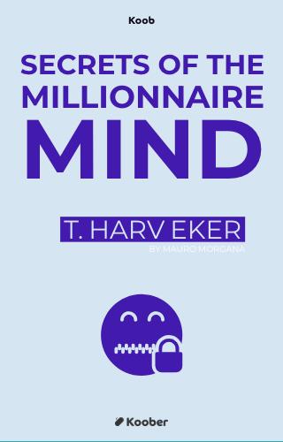 The secrets of a millionaire mind