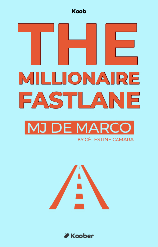 The Millionnaire Fastlane