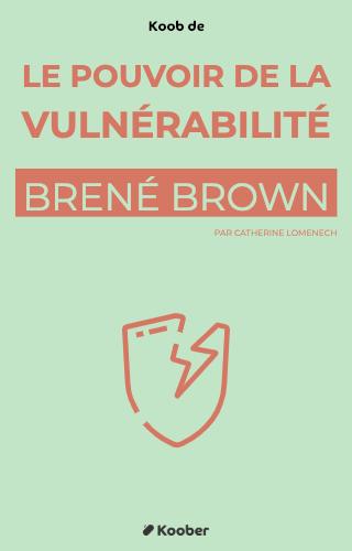 Le pouvoir de la vulnérabilité