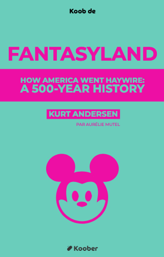 Fantasyland : How America Went Haywire, a 500-Year History