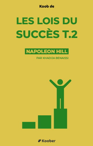 Les lois du succès - Tome 2