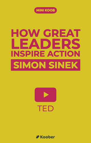 "TED de Simon Sinek : ""How Great Leaders Inspire Action"""