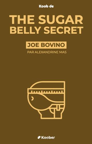The Sugar Belly Secret