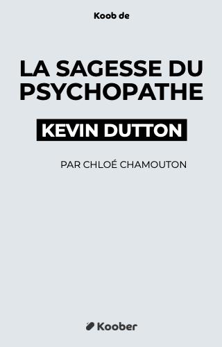 La sagesse du psychopathe