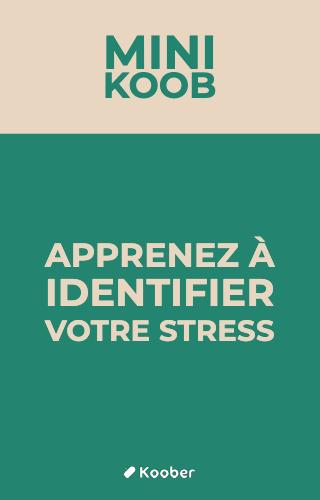 Apprenez à identifier votre stress