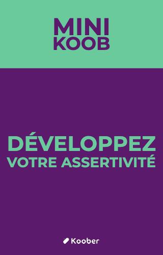 Développez votre assertivité