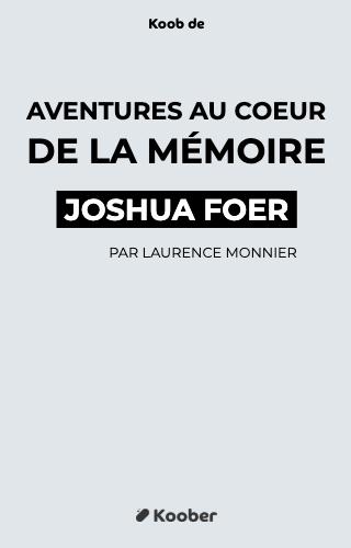Aventures au cœur de la mémoire