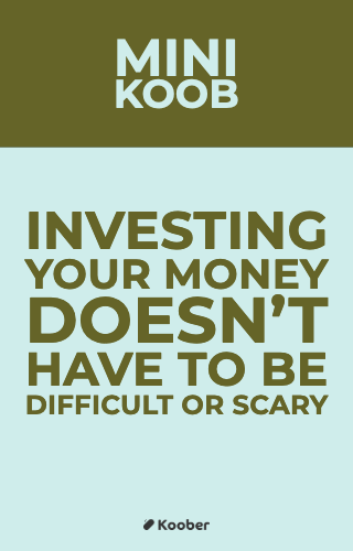 Investing Your Money Doesn't Have To Be Difficult Or Scary