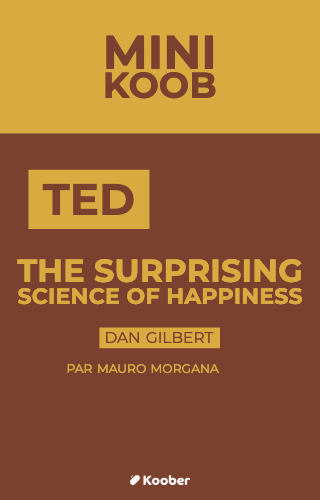 The Surprising Science of Happiness