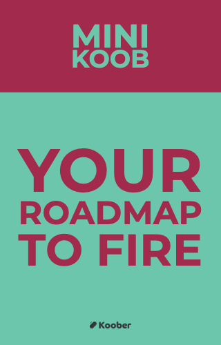Your roadmap to FIRE