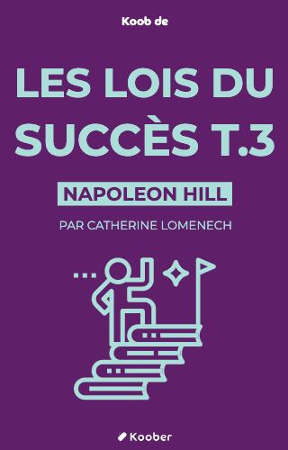 Les lois du succès T.3