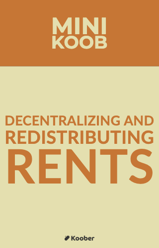 Decentralizing And Redistributing Rents