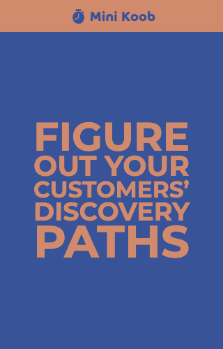 Figure Out Your Customers' Discovery Paths