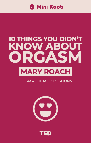 10 Things You Didn't Know About Orgasm