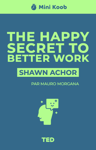 The happy secret to better work