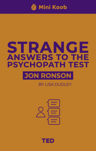 Strange Answers to the Psychopath Test