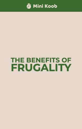 The Benefits of Frugality