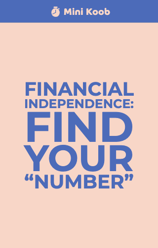 "Financial Independence: Find Your ""Number"""