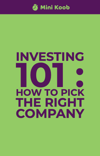 Investing 101 : How to Pick the Right Company
