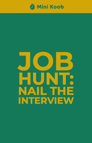 Job Hunt: Nail the Interview
