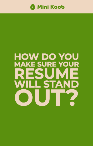 How Do You Make Sure Your Resume Will Stand Out?