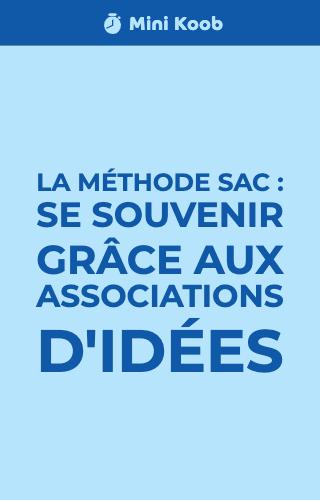 Utilisez la méthode SAC pour retenir une association d'idées
