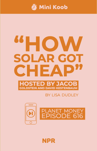 """How Solar Got Cheap"""