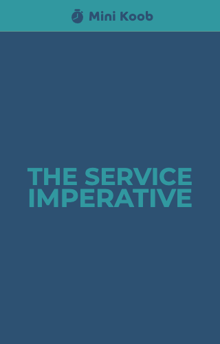 The Service Imperative