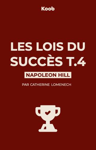 Les lois du succès T4