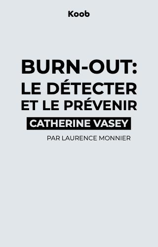 Burn-out, le détecter et le prévenir