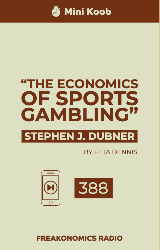"""The Economics of Sports Gambling"""