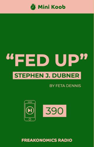 """Fed Up"""