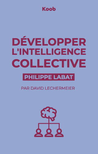 Développer l'intelligence collective