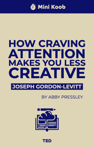 How Craving Attention Makes You Less Creative
