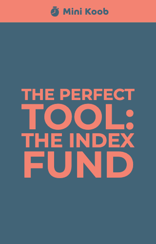 The Perfect Tool: The Index Fund