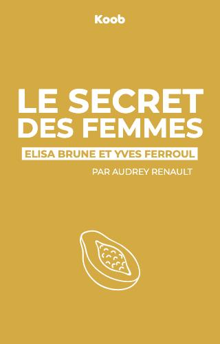 Le secret des femmes