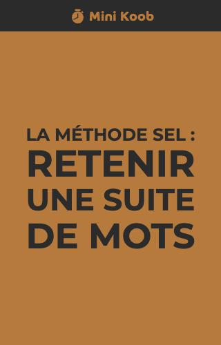 La méthode SEL : retenir une suite de mots