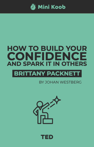 How to Build your Confidence and Spark it in Others