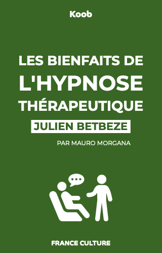 Les bienfaits de l'hypnose thérapeutique