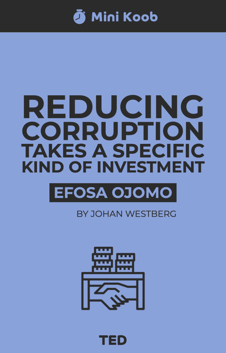 Reducing Corruption Takes a Specific Kind of Investment