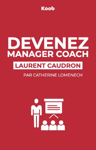 Devenez manager coach