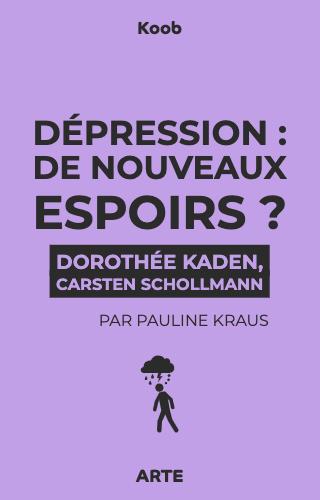 Dépression : de nouveaux espoirs?