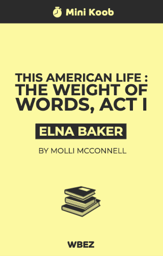 This American Life: The Weight of Words, Act One: Go to the Mattresses