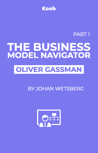 The Business Model Navigator Part 1