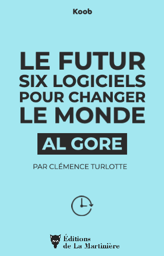 Le futur - Six logiciels pour changer le monde