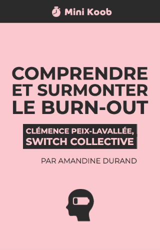 Comprendre et surmonter le burn-out