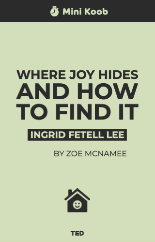 Where Joy Hides and How to Find It