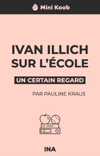 Ivan Illich sur l'école