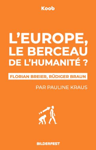 L'Europe : le berceau de l'humanité